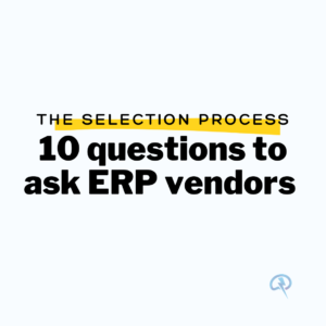 ERP process selection vendor manufacturing
